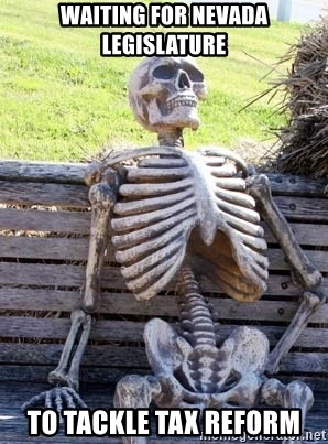 Waiting Skeleton - waiting for nevada legislature to tackle tax reform