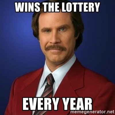 Anchorman Birthday - wins the lottery every year