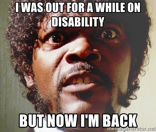 Mad Samuel L Jackson - I WAS OUT FOR A WHILE ON DISABILITY BUT NOW I'M BACK