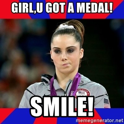 Mckayla Maroney Does Not Approve - GIRL,U GOT A MEDAL! SMILE!