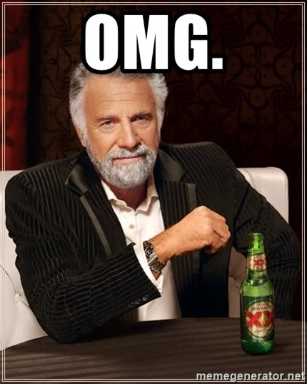 The Most Interesting Man In The World - OMG.