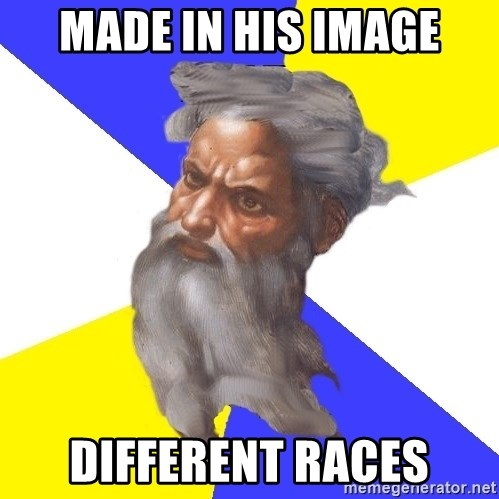 God - made in his image different races
