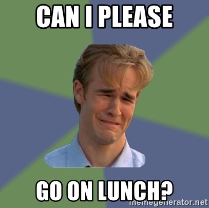 Sad Face Guy - can i please go on lunch?