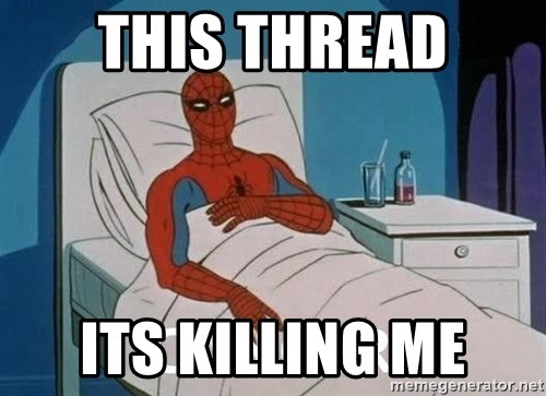 Cancer Spiderman - This thread its killing me