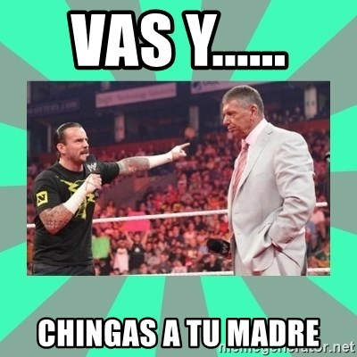 CM Punk Apologize! - VAS Y...... CHINGAS A TU MADRE