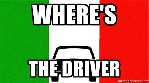Average Italian Driver - WHERE'S  THE DRIVER