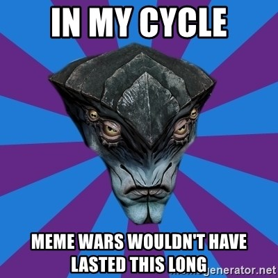 Javik the Prothean - In my cycle Meme wars wouldn't have lasted this long