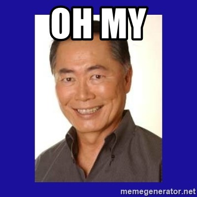George Takei - OH MY