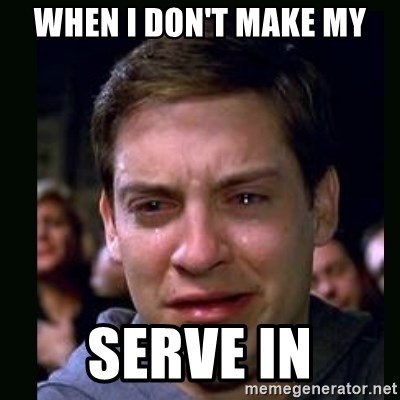 crying peter parker - WHEN I DON'T MAKE MY SERVE IN