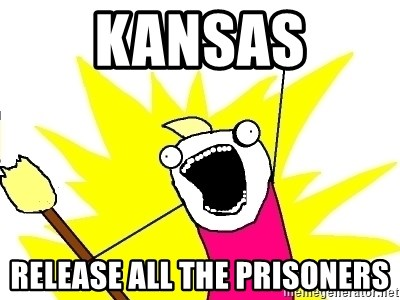 X ALL THE THINGS - kansas release all the prisoners