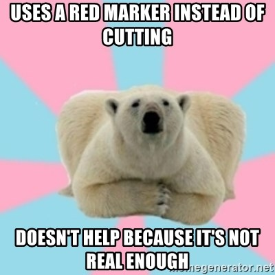 Perfection Polar Bear - Uses a red marker instead of cutting doesn't help because it's not real enough