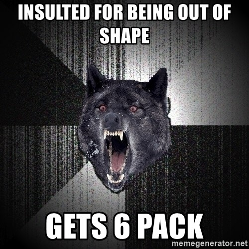Insanity Wolf - insulted for being out of shape gets 6 pack