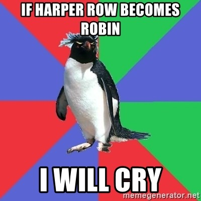 Comic Book Addict Penguin - If Harper row becomes robin I will cry