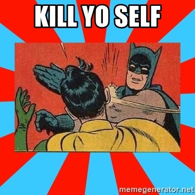 Batman Bitchslap - KILL YO SELF