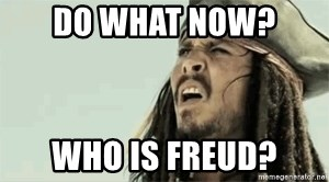 Jack Sparrow Reaction - Do what now?  Who is freud?