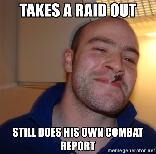 Good Guy Greg - takes a raid out still does his own combat report