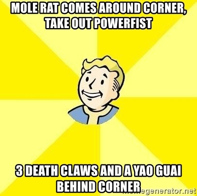 Fallout 3 - mole rat comes around corner, take out powerfist 3 death claws and a yao guai behind corner