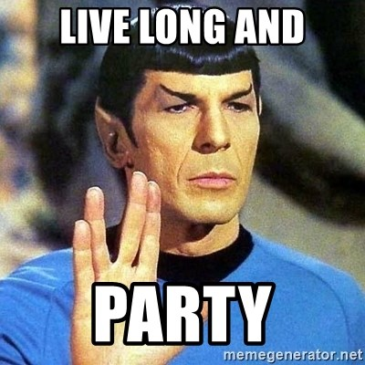 Spock - LIVE LONG AND PARTY