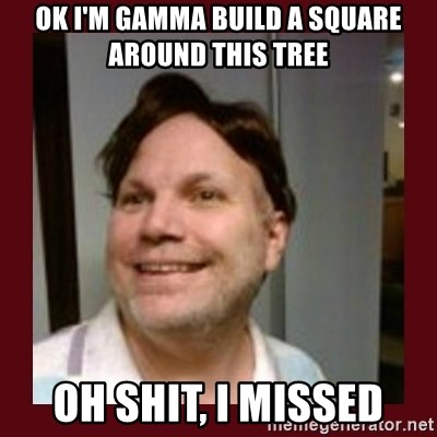 Free Speech Whatley - OK I'M GAMMA BUILD A SQUARE AROUND THIS TREE OH SHIT, I MISSED