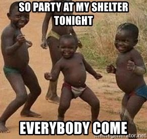 african children dancing - SO PARTY AT MY SHELTER TONIGHT EVERYBODY COME