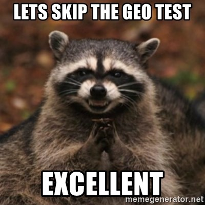 evil raccoon - Lets skip the geo test excellent