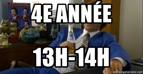 That escalated quickly-Ron Burgundy - 4e année 13h-14h