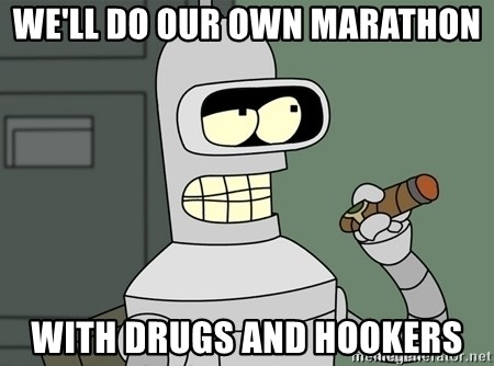 Typical Bender - We'll do our own marathon With drugs and hookers