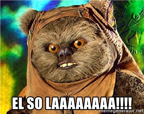 Rape Ewok -  EL SO LAAAAAAAA!!!!
