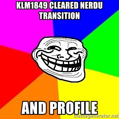 Trollface - KLM1849 cleared NERDU Transition and profile