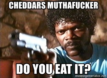 Pulp Fiction - CheddaRs mutHafucker Do you eat it?