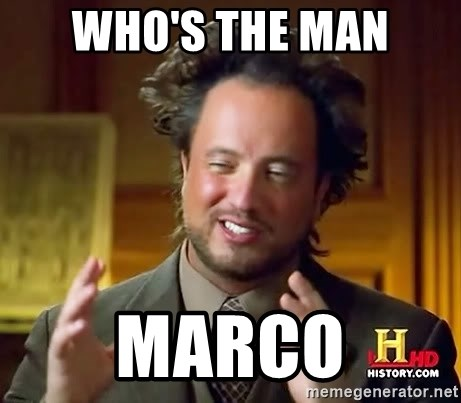 Ancient Aliens - Who's The man Marco
