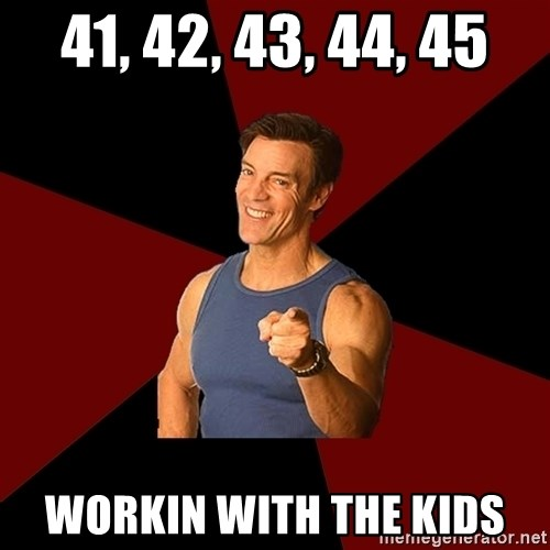 Tony Horton - 41, 42, 43, 44, 45 Workin with the kids