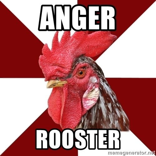 Roleplaying Rooster - ANGER ROOSTER