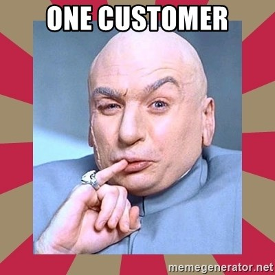 Dr. Evil - One CUSTOMER