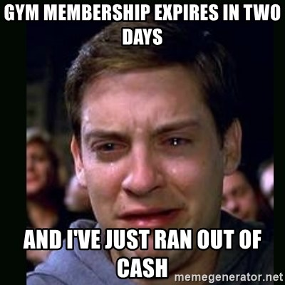 crying peter parker - GYM MEMBERSHIP EXPIRES IN TWO DAYS AND I'VE JUST RAN OUT OF CASH