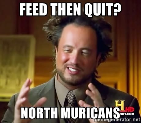 Ancient Aliens - Feed then quit? North muricans