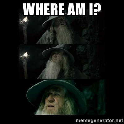 Confused Gandalf - Where am i?