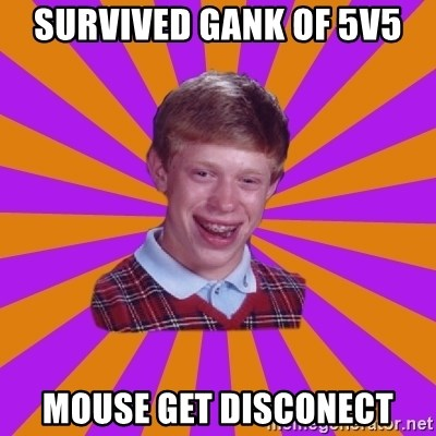Unlucky Brian Strikes Again - Survived gank of 5v5 mouse get disconect