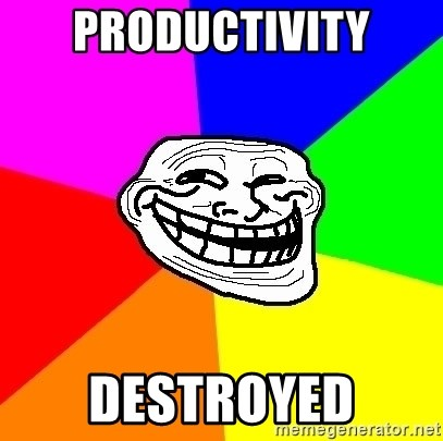 Trollface - productivity destroyed