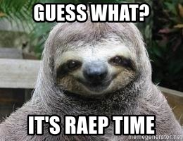 Sexual Sloth - Guess What? It's raep time