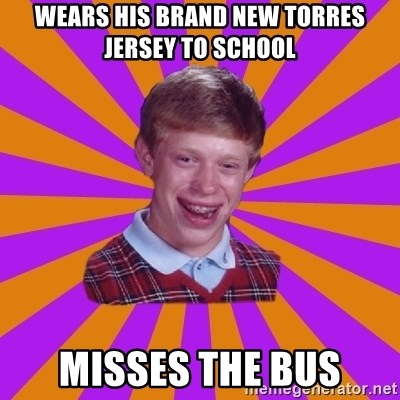Unlucky Brian Strikes Again - Wears his brand new torres jersey to school misses the bus