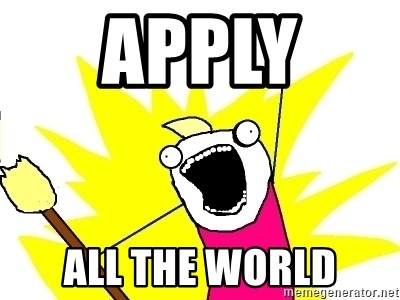 X ALL THE THINGS - apply  all the world