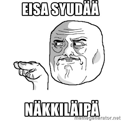 i'm watching you meme - eisa syudää  NÄKKILÄIPÄ