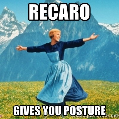 Sound Of Music Lady - Recaro gives you posture