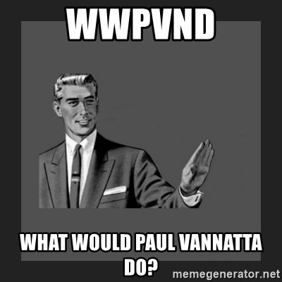 kill yourself guy blank - WWPVND What would paul vannatta do?