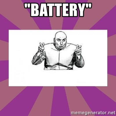"""'dr. evil' air quote - """"Battery"""""""