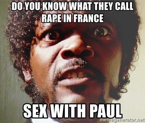 Mad Samuel L Jackson - do you know what they call rape in france  sex with paul