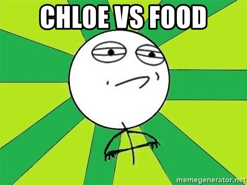 Challenge Accepted 2 - CHLOE VS FOOD
