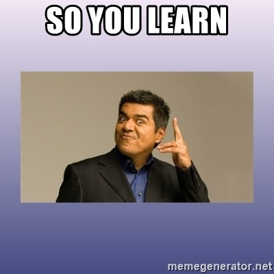 George lopez - So you Learn