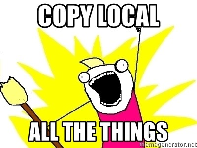 X ALL THE THINGS - copy local all the things